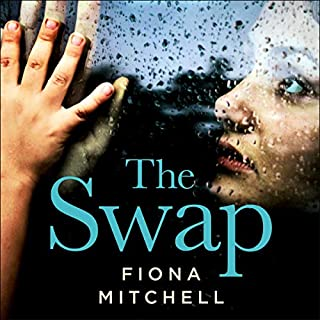 The Swap                   By:                                                                                                                                 Fiona Mitchell                               Narrated by:                                                                                                                                 Jane Collingwood                      Length: 8 hrs and 54 mins     1 rating     Overall 5.0