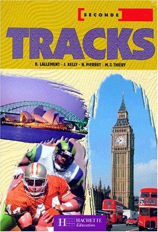 Tracks, anglais 2nde