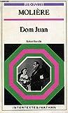 DOM JUAN (INTERTEXTES, LES OEUVRES) - Nathan - 01/01/1983