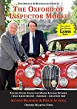 The Oxford of Inspector Morse: including the entire Lewis series (The Oxford of Inspector Morse: The Original and Best Selling Guide - Covering Every Inspector Morse, Lewis & Endeavour Episode)
