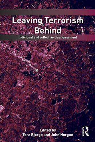 Leaving Terrorism Behind: Individual and Collective Disengagement (Political Violence)