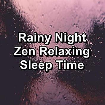 Rainy Night Zen Relaxing Sleep Time