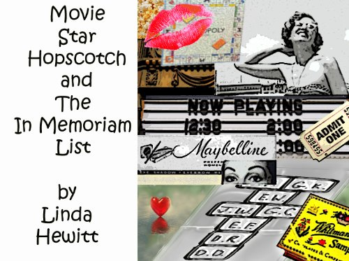 Movie Star Hopscotch and The In Memoriam List (Personal Memories Book 1) (English Edition)