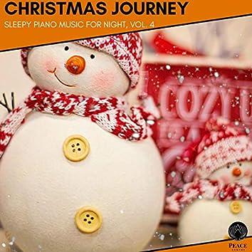 Christmas Journey - Sleepy Piano Music For Night, Vol. 4