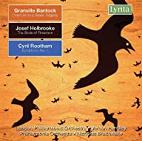Orchestral Works by BANTOCK / HOLBROOKE / ROOTHAM (2007-09-04)