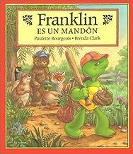Franklin es un mandón/ Franklin Is Bossy (Franklin the Turtle) (Spanish Edition)