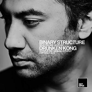Binary Structure (Mixed By Drunken Kong)
