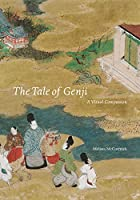 The Tale of Genji: A Visual Companion