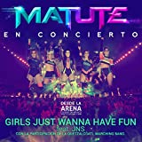Girls Just Wanna Have Fun (En Concierto Desde La Arena Cdmx)