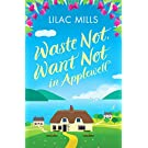 Waste Not, Want Not in Applewell: 1 (Applewell Village): The most heartwarming story you will read this year