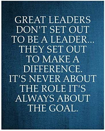 Great Leaders Set Out to Make a Difference Motivational Quotes Wall Art 8 x 10 Modern Inspirational product image