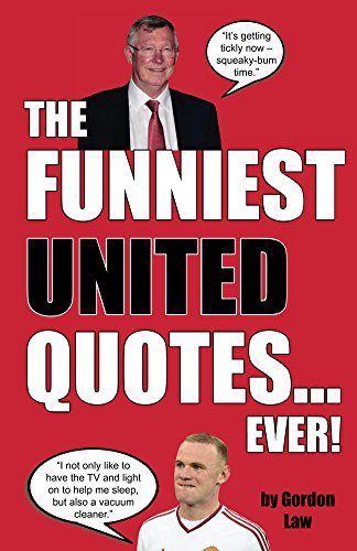 Amazon Com The Funniest United Quotes Ever Ebook Law Gordon Kindle Store