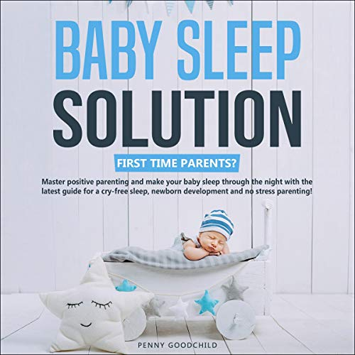 『Baby Sleep Solution: First Time Parents?』のカバーアート