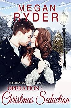 Operation: Christmas Seduction by [Megan Ryder]