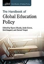 Handbook of Global Education Policy (Handbooks of Global Policy)