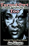 Turnt Owt Too: A Zombie Snatched My Soul (Zombies, Love, and Hip-Hop Book 2)