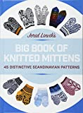 Jorid Linvik's Big Book of Knitted Mittens: 45 Distinctive Scandinavian Patterns - Jorvid Linvik