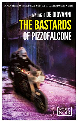 The Bastards of Pizzofalcone (The Bastards of Pizzofalcone Series Book 1) (English Edition)
