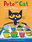 Pete the Cat and the Missing Cupcakes