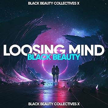 Loosing Mind