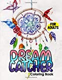 Dream Catcher Coloring Book for Adults: Designs for Stress Relief and Relaxation , Watercolor Boho Dream Catcher with Wild Cotton Flower and Many More