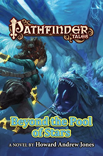 Pathfinder Tales: Beyond the Pool of Stars (English Edition)