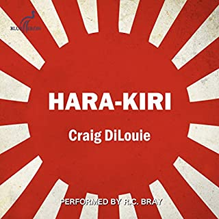 Hara-Kiri: A Novel of the Pacific War     Crash Dive Series, Book 5              Written by:                                                                                                                                 Craig DiLouie                               Narrated by:                                                                                                                                 R.C. Bray                      Length: 4 hrs and 23 mins     2 ratings     Overall 5.0