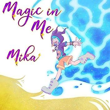 Magic In Me (feat. Mika, Kurnel MC)