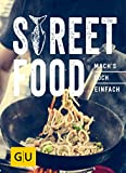 Street Food: Mach´s doch einfach! (GU Smart Cook Book - Trend)