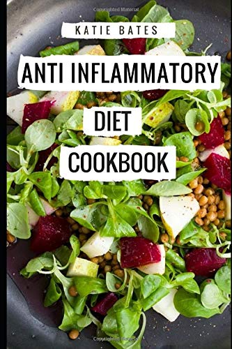 51WXm2J6pkL - Anti Inflammatory Diet Cookbook: Delicious And Healthy Anti Inflammatory Diet Recipes For Beginners (Anti Aging Recipes)