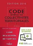 Code général des collectivités territoriales 2016 - 19e éd.