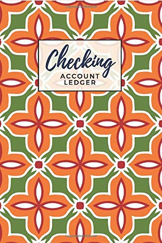 Checking Account Ledger: Abstract Floral Print Pattern Cover Design / Check Register for Personal Checkbook / 2,400+ Entries / Spending Tracker / Great Gift for Organized Person