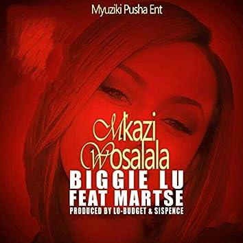 Mkazi Wosalala (feat. Martse)