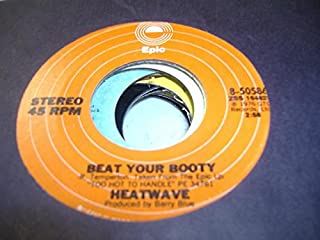 HEATWAVE 45 RPM Beat Your Booty / Mind Blowing Decisions