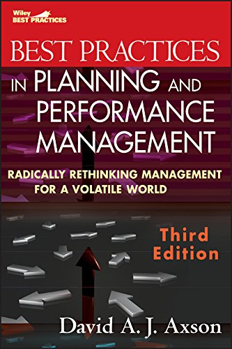 Best Practices in Planning and Performance Management: Radically Rethinking Management for a Volatile World (English Edition)