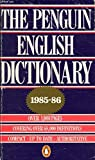 The Penguin English Dictionary 1985-86