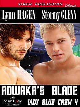 Adwaka's Blade [Lady Blue Crew 4] (Siren Publishing Classic ManLove) by [Stormy Glenn, Lynn Hagen]