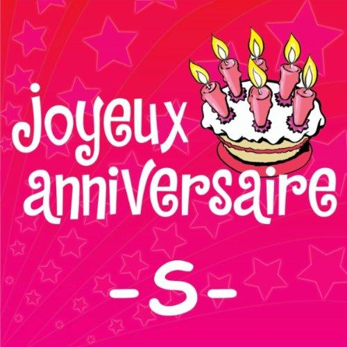 Joyeux Anniversaire Sylvie De Joyeux Anniversaire Sur Amazon Music