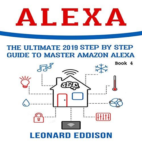 Alexa: The Ultimate 2019 audiobook cover art