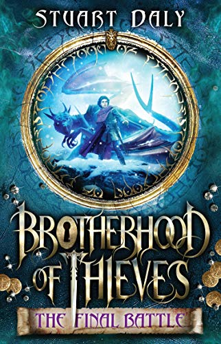 Brotherhood of Thieves 3: The Final Battle (English Edition)