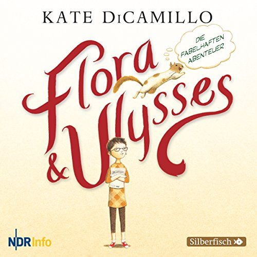 Flora und Ulysses: Die fabelhaften Abenteuer Titelbild