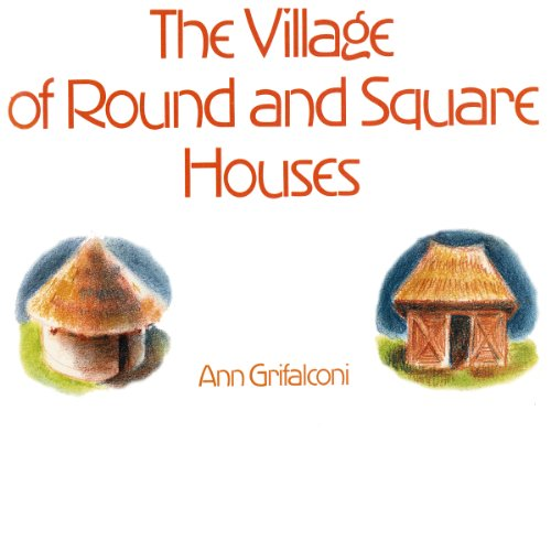 Village of Round and Square Houses audiobook cover art