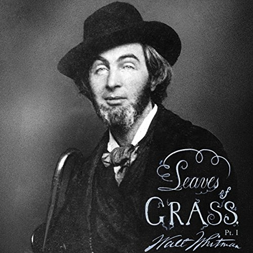 Leaves of Grass, Part 1                   By:                                                                                                                                 Walt Whitman                               Narrated by:                                                                                                                                 Jack Chekijian                      Length: 1 hr and 10 mins     Not rated yet     Overall 0.0