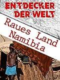 Raues Land - Namibia