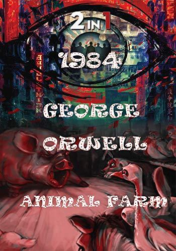 1984 And Animal Farm