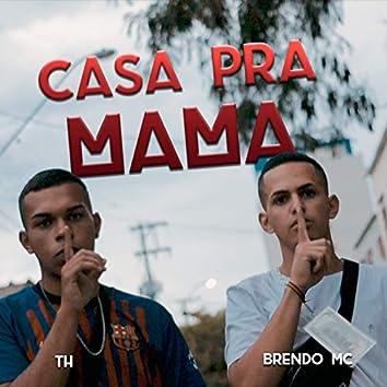 Casa pra Mama