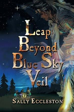 Leap Beyond Blue Sky Veil