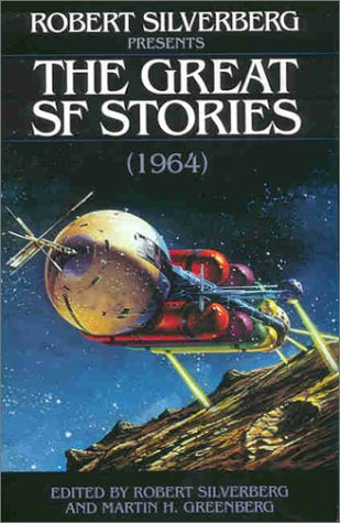 Robert Silverberg Presents the Great Science Fiction Stories
