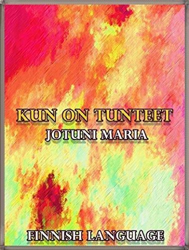 Kun on tunteet: Finnish Language (Jotuni Maria Series) (Finnish Edition)