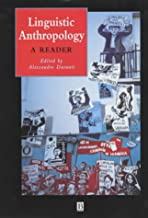 Linguistic Anthropology: A Reader (Wiley Blackwell Anthologies in Social and Cultural Anthropology)